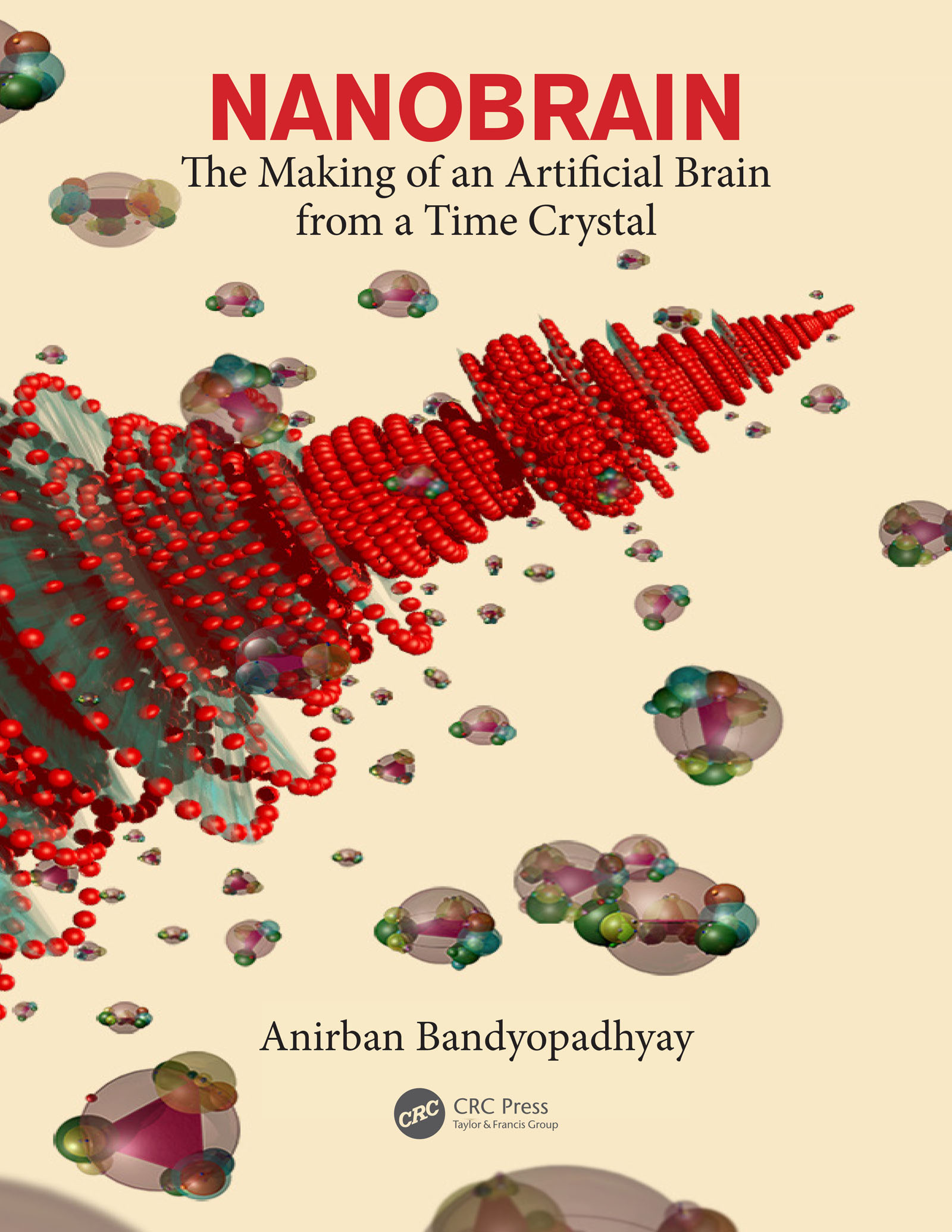 Nanobrain: The Making of an Artificial Brain from a Time Crystal book cover