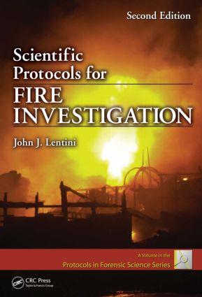 Scientific Protocols for Fire Investigation, Second Edition: 2nd Edition (Hardback) book cover