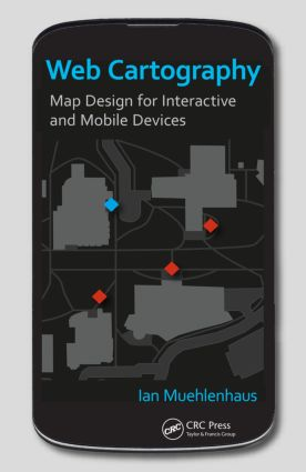 Web Cartography: Map Design for Interactive and Mobile Devices book cover