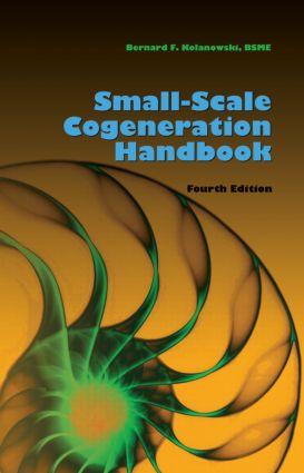 Small-Scale Cogeneration Handbook, Fourth Edition: 4th Edition (Hardback) book cover