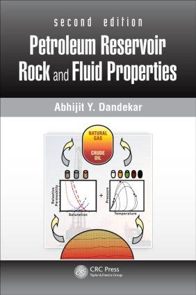Petroleum Reservoir Rock and Fluid Properties: 2nd Edition (Hardback) book cover