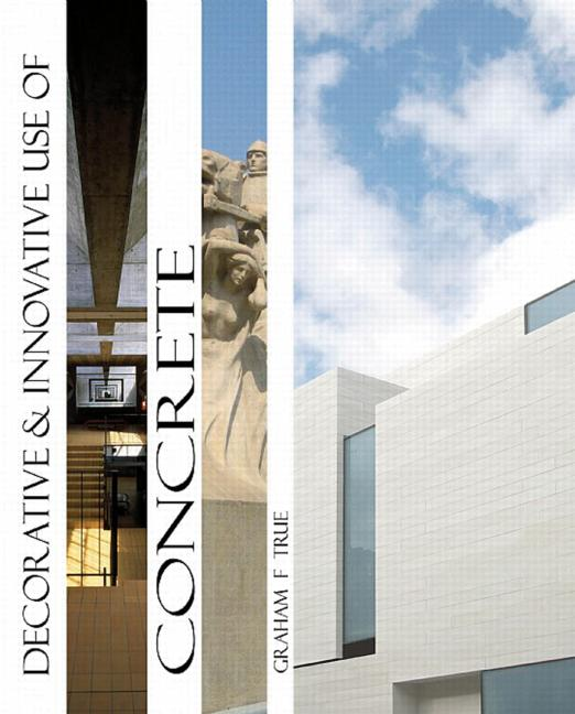 Decorative and Innovative use of Concrete: 1st Edition (Hardback) book cover