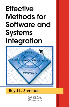 Effective Methods for Software and Systems Integration: 1st Edition (Hardback) book cover