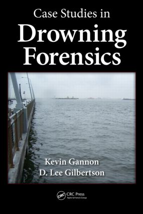 Case Studies in Drowning Forensics: 1st Edition (Hardback) book cover