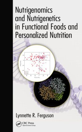 Nutrigenomics and Nutrigenetics in Functional Foods and Personalized Nutrition: 1st Edition (Hardback) book cover