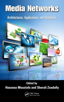 Media Networks: Architectures, Applications, and Standards, 1st Edition (Hardback) book cover