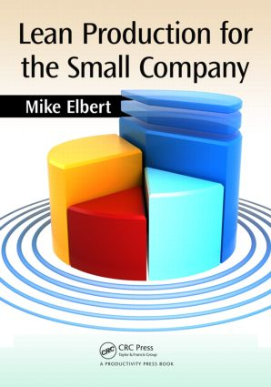 Lean Production for the Small Company: 1st Edition (Paperback) book cover