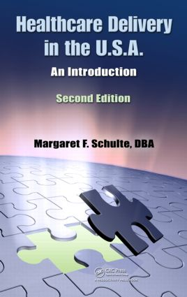 Healthcare Delivery in the U.S.A.: An Introduction, Second Edition, 2nd Edition (Paperback) book cover