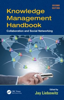 Knowledge Management Handbook: Collaboration and Social Networking, Second Edition, 2nd Edition (Hardback) book cover