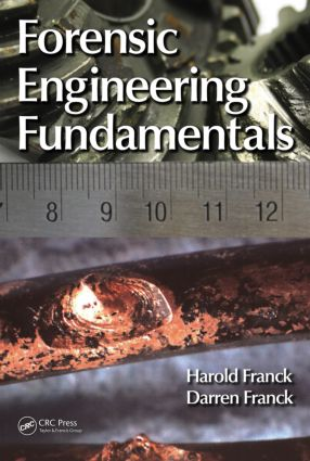 Forensic Engineering Fundamentals: 1st Edition (Hardback) book cover