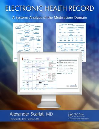 Electronic Health Record: A Systems Analysis of the Medications Domain, 1st Edition (Hardback) book cover