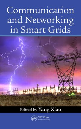Communication and Networking in Smart Grids: 1st Edition (Hardback) book cover