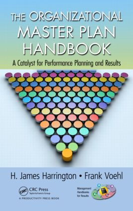 The Organizational Master Plan Handbook: A Catalyst for Performance Planning and Results book cover