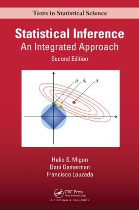 Statistical Inference: An Integrated Approach, Second Edition, 2nd Edition (Hardback) book cover