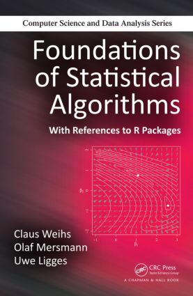 Foundations of Statistical Algorithms: With References to R Packages book cover