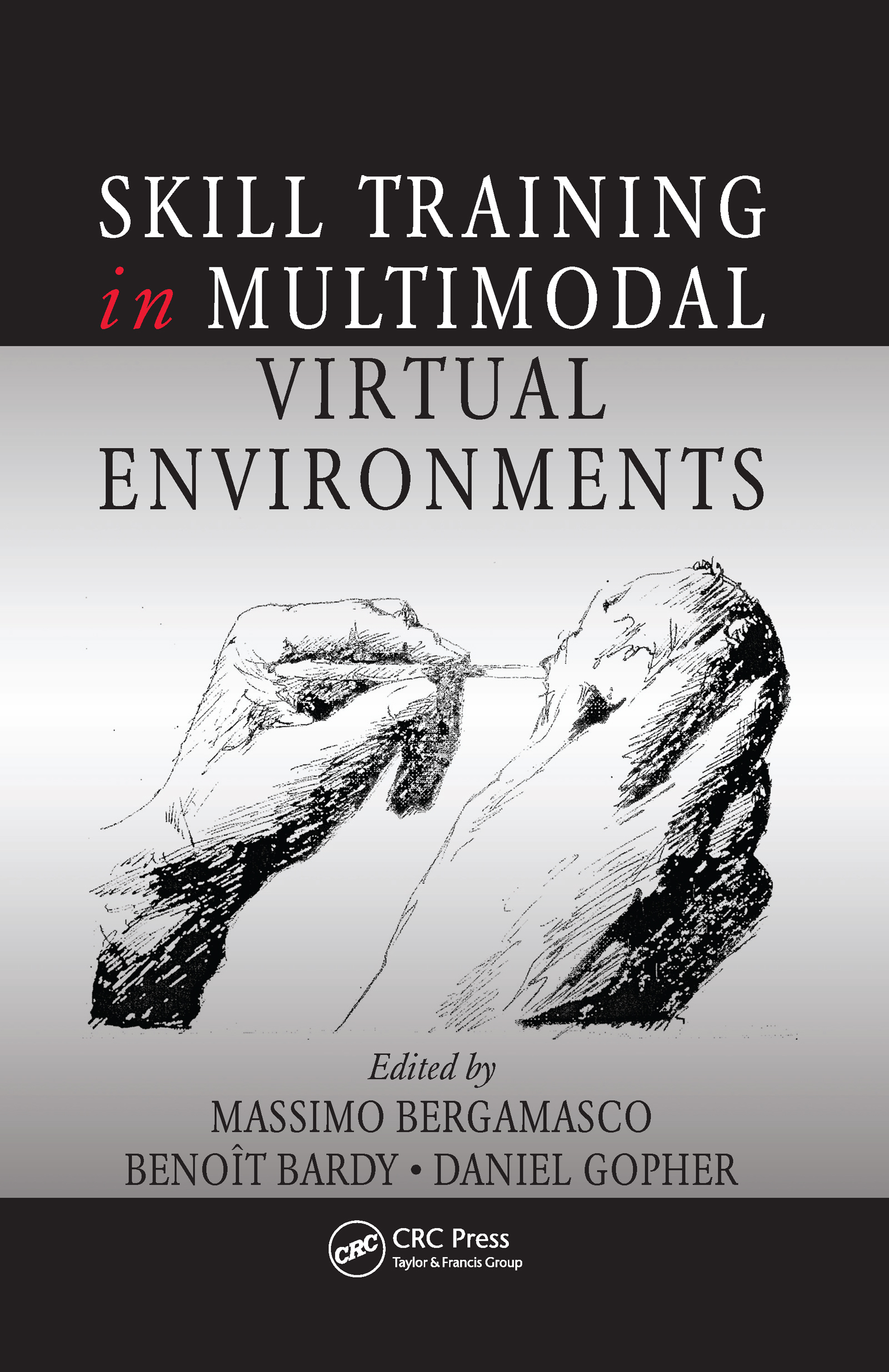 Skill Training in Multimodal Virtual Environments book cover