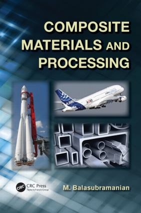 Composite Materials and Processing: 1st Edition (Hardback) book cover