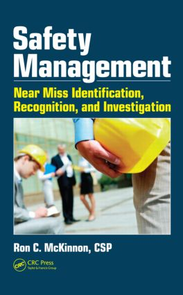 Safety Management: Near Miss Identification, Recognition, and Investigation, 1st Edition (Hardback) book cover