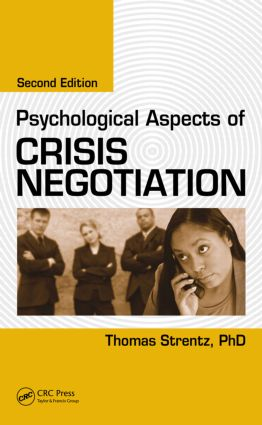 Psychological Aspects of Crisis Negotiation, Second Edition: 2nd Edition (Hardback) book cover