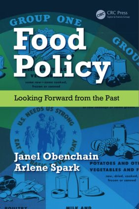 Food Policy: Looking Forward from the Past, 1st Edition (Hardback) book cover