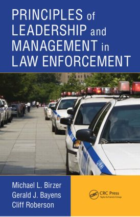 Principles of Leadership and Management in Law Enforcement (Hardback) book cover