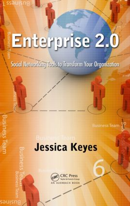 Enterprise 2.0: Social Networking Tools to Transform Your Organization, 1st Edition (Paperback) book cover