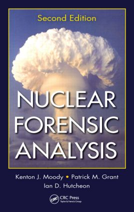 Nuclear Forensic Analysis: 2nd Edition (Hardback) book cover