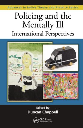 Policing and the Mentally Ill: International Perspectives (Hardback) book cover