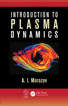 Introduction to Plasma Dynamics: 1st Edition (Hardback) book cover
