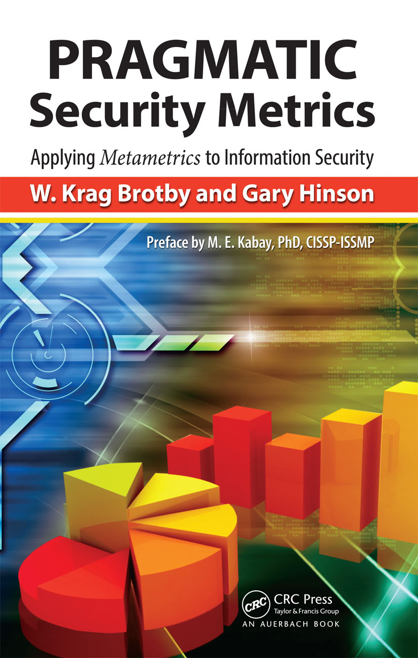 PRAGMATIC Security Metrics: Applying Metametrics to Information Security (e-Book) book cover