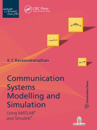 Communication Systems Modeling and Simulation using MATLAB and Simulink: 1st Edition (Hardback) book cover