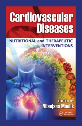 Cardiovascular Diseases: Nutritional and Therapeutic Interventions (Hardback) book cover