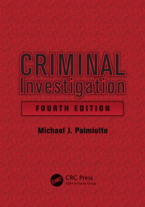 Criminal Investigation, Fourth Edition: 4th Edition (Hardback) book cover