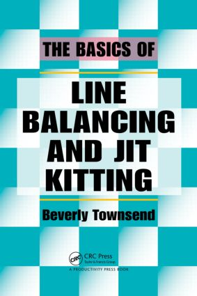 The Basics of Line Balancing and JIT Kitting: 1st Edition (Paperback) book cover