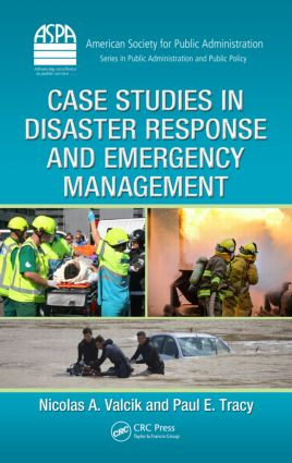 Case Studies in Disaster Response and Emergency Management (Hardback) book cover