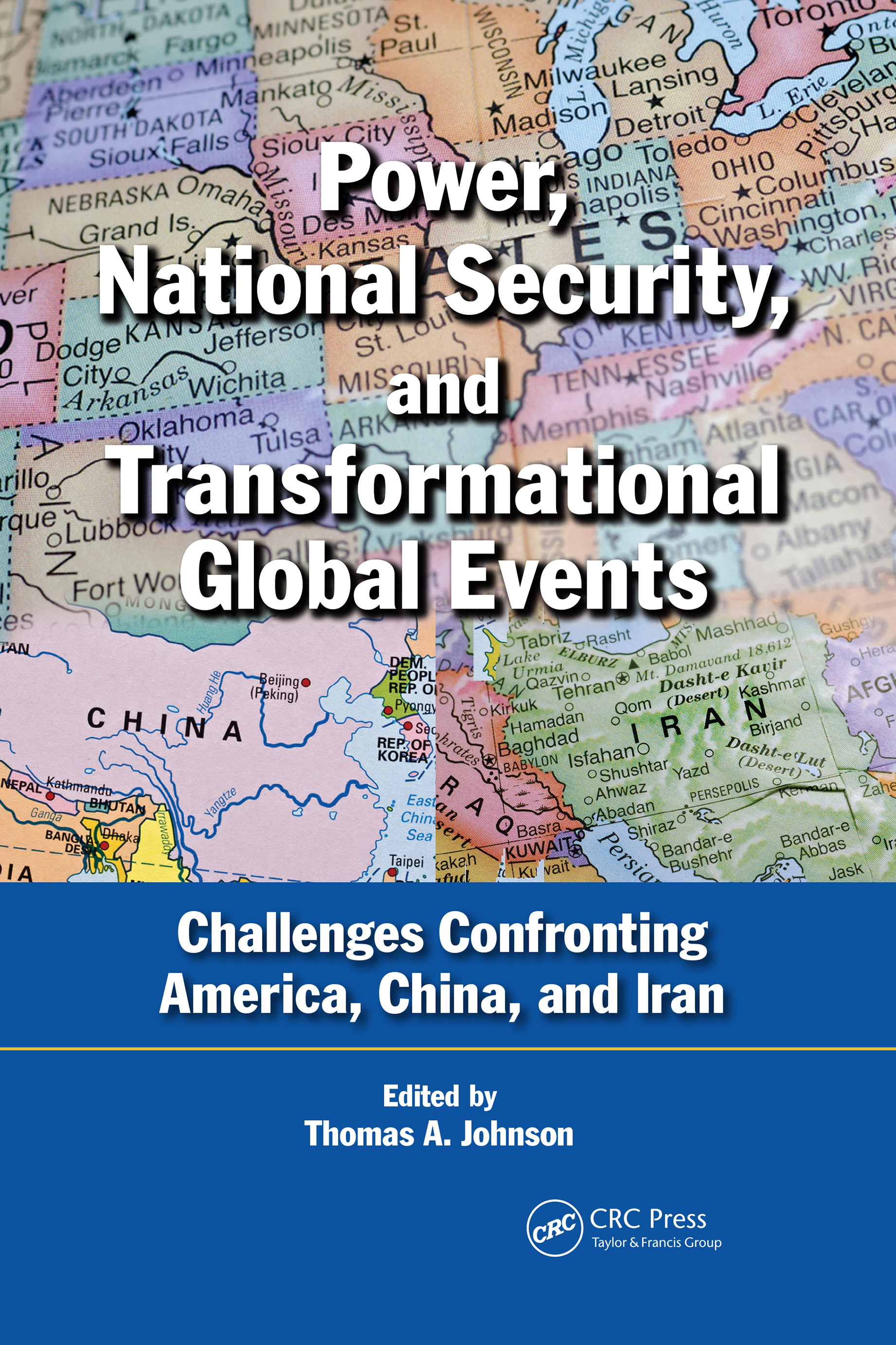 Power, National Security, and Transformational Global Events: Challenges Confronting America, China, and Iran book cover