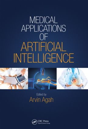 Medical Applications of Artificial Intelligence: 1st Edition (Hardback) book cover