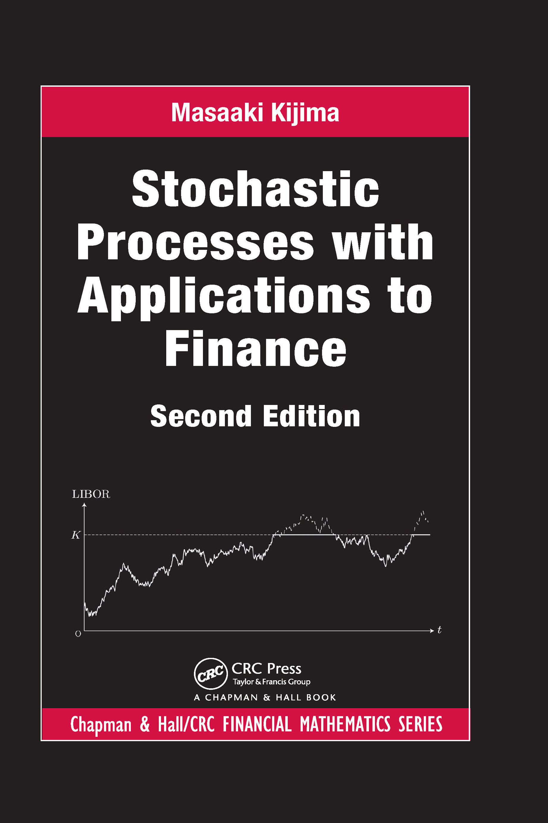 Stochastic Processes with Applications to Finance, Second Edition book cover