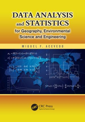 Data Analysis and Statistics for Geography, Environmental Science, and Engineering (Hardback) book cover