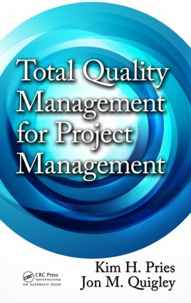 Total Quality Management for Project Management: 1st Edition (Hardback) book cover
