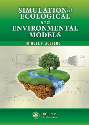 Simulation of Ecological and Environmental Models (Hardback) book cover