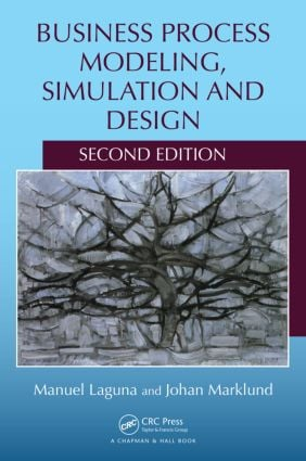 Business Process Modeling, Simulation and Design, Second Edition: 2nd Edition (Hardback) book cover