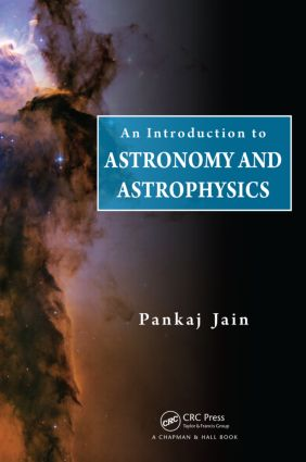 An Introduction to Astronomy and Astrophysics: 1st Edition (Hardback) book cover