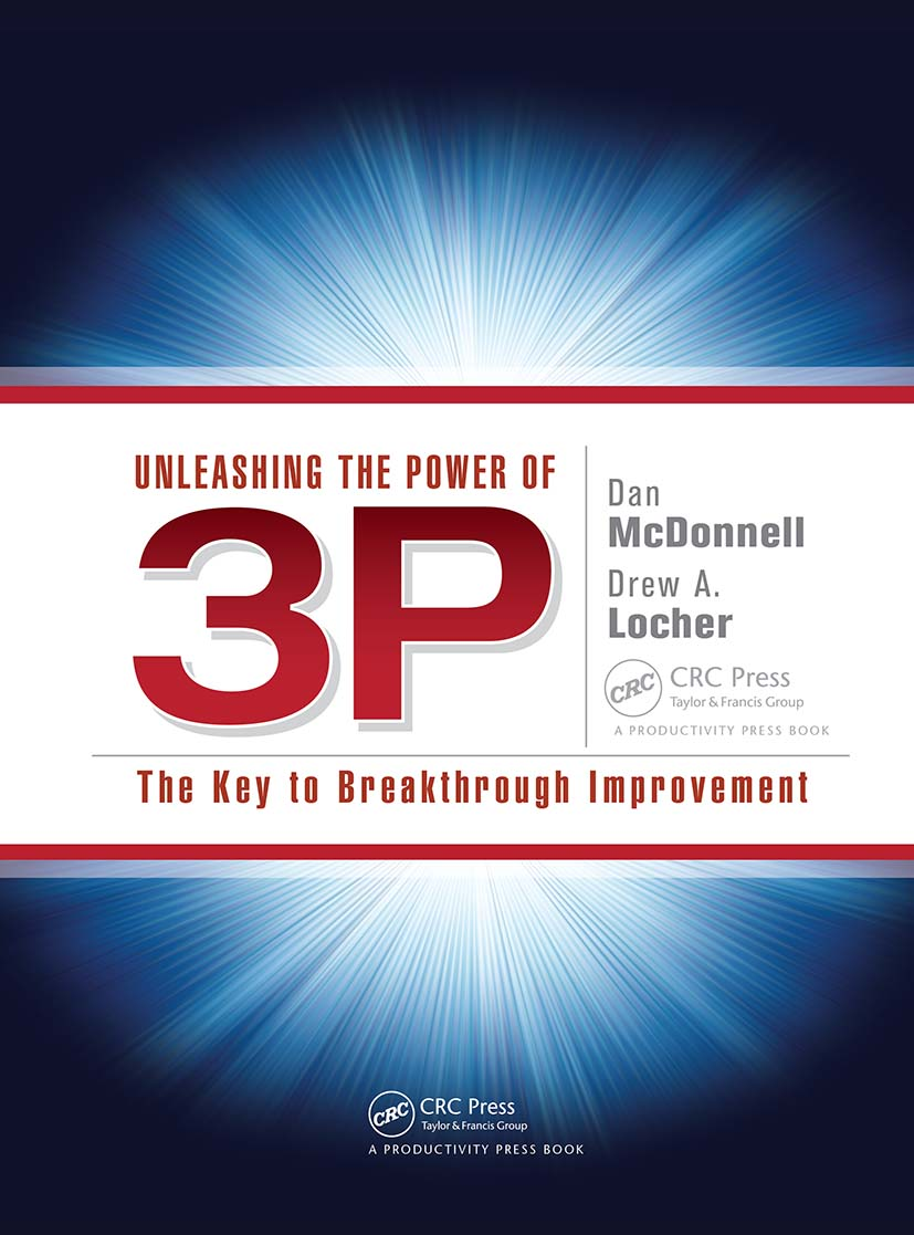 Unleashing the Power of 3P: The Key to Breakthrough Improvement (Paperback) book cover