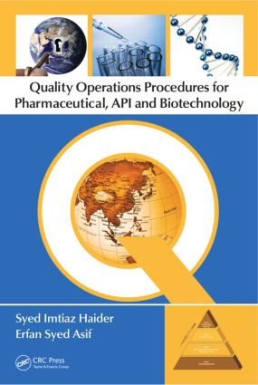 Quality Operations Procedures for Pharmaceutical, API, and Biotechnology: 1st Edition (Hardback) book cover