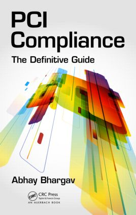 PCI Compliance: The Definitive Guide, 1st Edition (Hardback) book cover