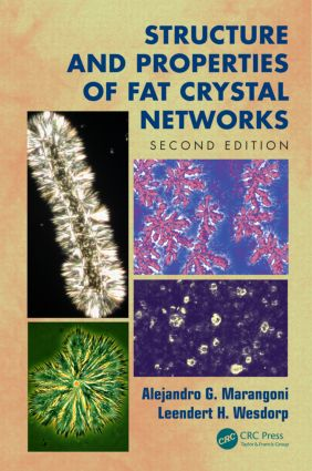Structure and Properties of Fat Crystal Networks: 2nd Edition (Hardback) book cover