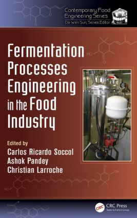 Fermentation Processes Engineering in the Food Industry: 1st Edition (Paperback) book cover
