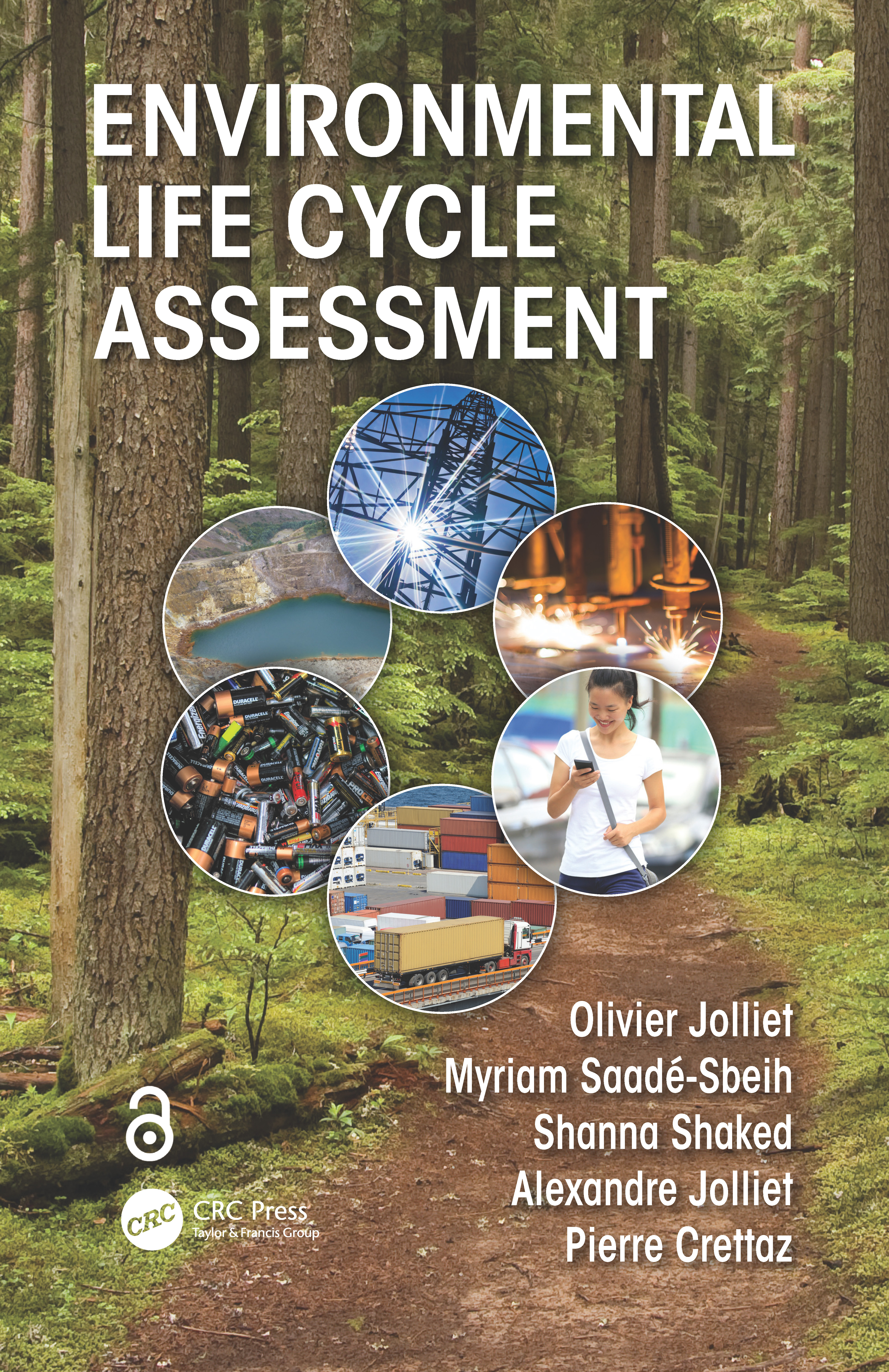 Environmental Life Cycle Assessment: 1st Edition (Hardback) book cover