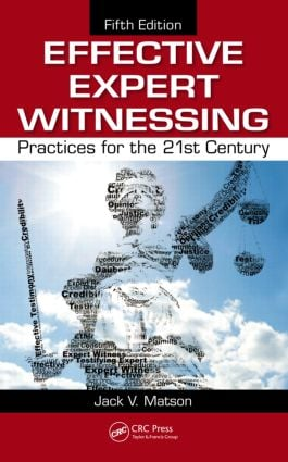 Effective Expert Witnessing, Fifth Edition: Practices for the 21st Century book cover